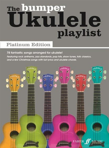 The Bumper Ukulele Playlist - Platinum Edition