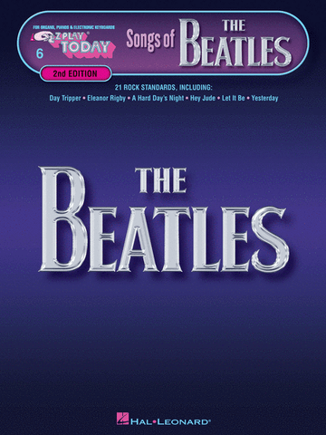 E-Z Play Today 6 Songs of The Beatles 2nd Edition