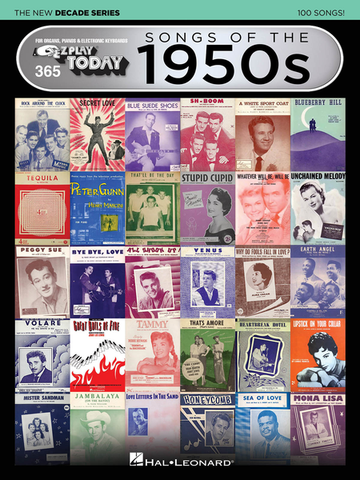 EZ Play Today 365: Songs of the 1950s - The New Decade Series