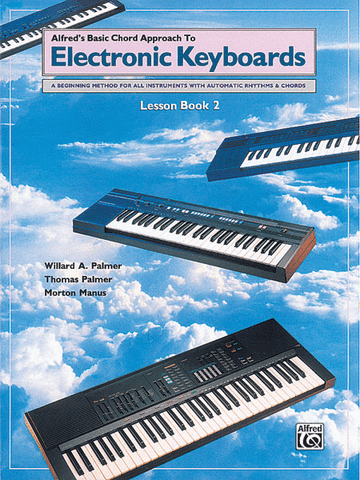 Alfred's Basic Chord Approach to Electronic Keyboards Lesson Book 2