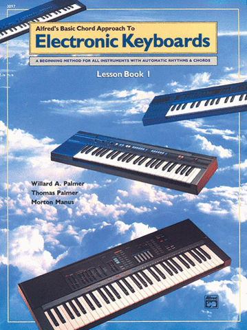 Alfred's Basic Chord Approach to Electronic Keyboards Lesson Book 1