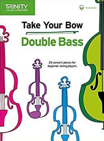 Take Your Bow - Double Bass
