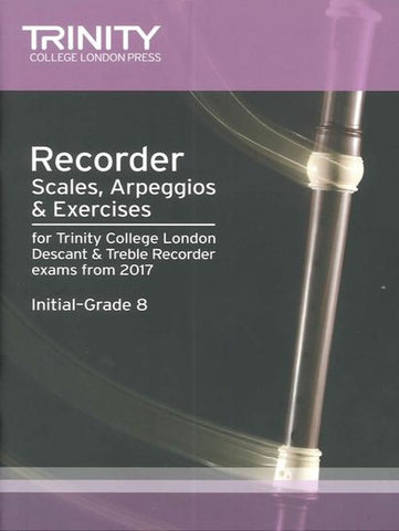 Trinity Recorder Scales, Arpeggios & Exercises Initial-G8