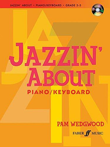 Jazzin' About Piano/Keyboard - Grades 3-5