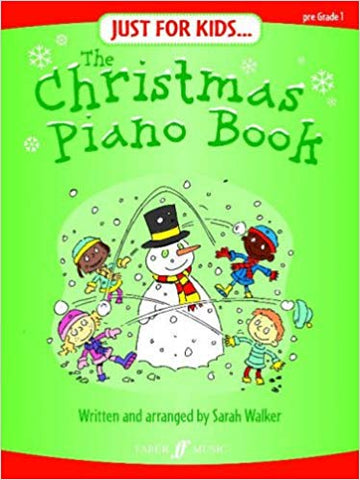 Just for Kids... The Christmas Piano Book (Pre-grade 1)