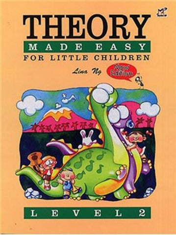 Lina Ng Theory Made Easy for Little Children Level 2