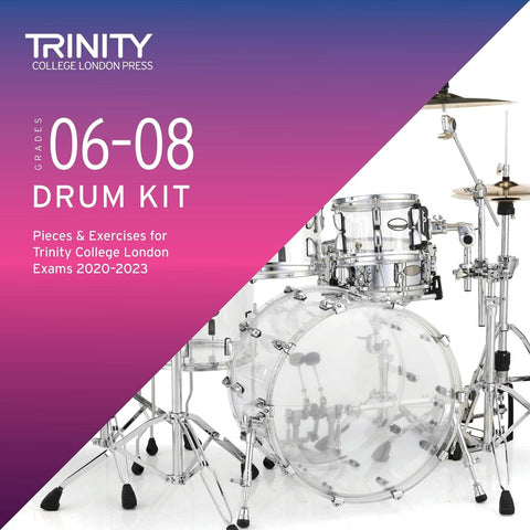 Drum Kit Exam Pieces & Exercises 2020–2023: Grades 6-8