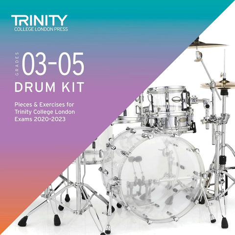 Drum Kit Exam Pieces & Exercises 2020–2023: Grades 3–5