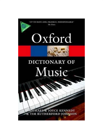 Oxford Dictionary of Music (6th Edition, 2013)