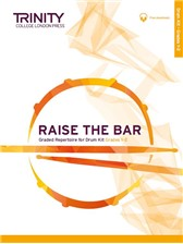 Raise the Bar Drum Kit Book 1 (Grades 1-2)