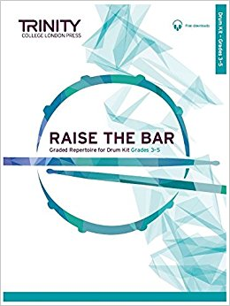 Raise the Bar Drum Kit Book 2 (Grades 3-5)