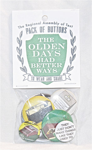 Pack of Buttons (The Olden Days Had Better Days)
