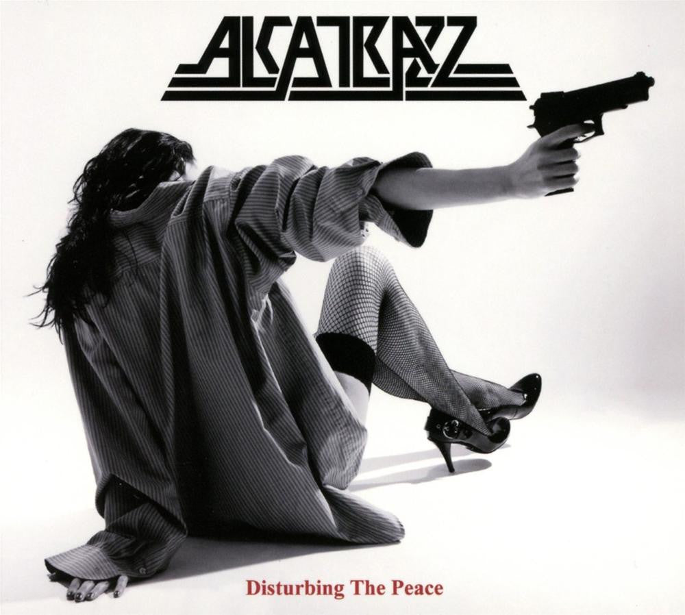 ALCATRAZZ- DISTURBING THE PEACE