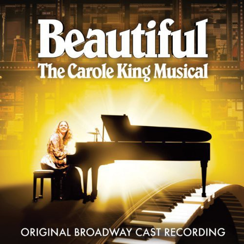 CAROLE KING - BEAUTIFUL: CAROLE KING MUSICAL/O.B.C.R.