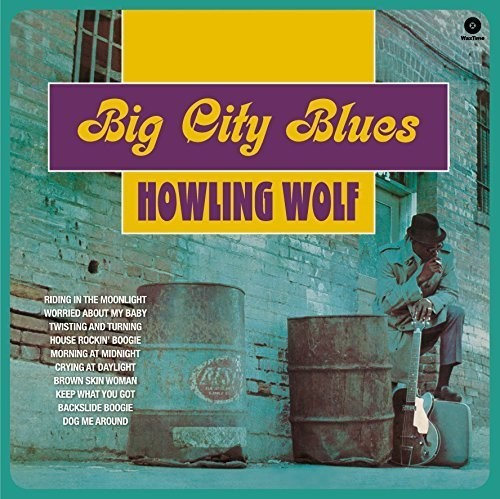 HOWLING WOLF - BIG CITY BLUES (IMPORT)