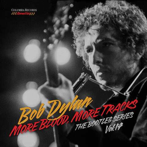 BOB DYLAN - MORE BLOOD, MORE TRACKS (VOL.14)