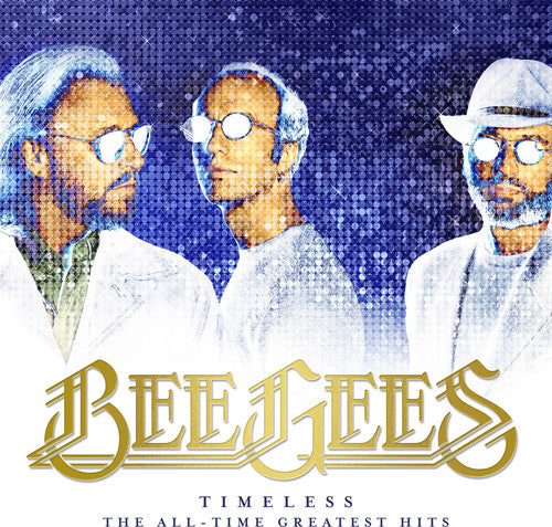 THE BEE GEES - TIMELESS (THE GREATEST HITS)