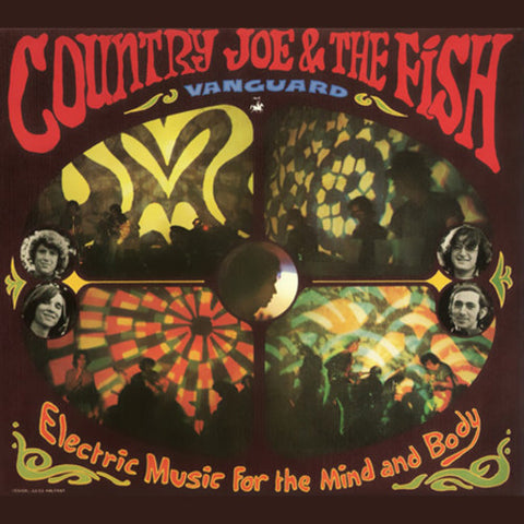 COUNTRY JOE & THE FISH - ELECTRIC MUSIC FOR THE MIND AND BODY