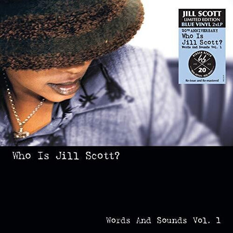 JILL SCOTT - WHO IS JILL SCOTT: WORDS & SOUNDS VOL 1 (LTD ED. BLUE VINYL)