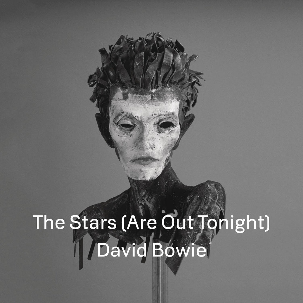 DAVID BOWIE - THE STARS  [ARE OUT TONIGHT] 7""