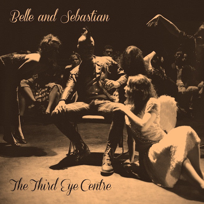 BELLE & SEBASTIAN - THIRD EYE CENTRE
