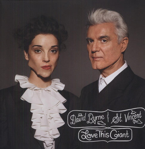 DAVID BRYNE & ST. VINCENT - LOVE THIS GIANT