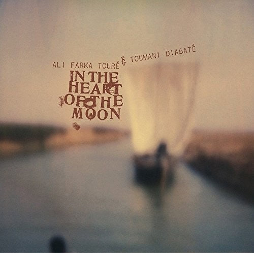 ALI FARKA TOURE & TOUMANI DIABATE - IN THE HEART OF THE MOON