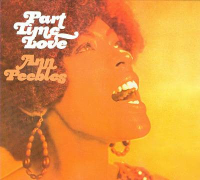 Ann Peebles - Part Time Love [LP]