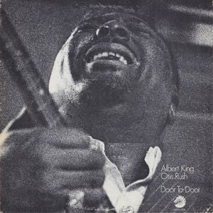 Albert King & Otis Rush - Door To Door [LP]