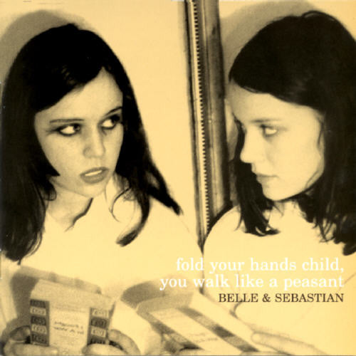 BELLE & SEBASTIAN - FOLD YOUR HANDS CHILD