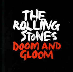 Rolling Stones, The - Doom And Gloom [10''] (etched side)