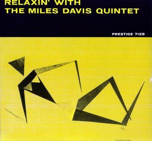 MILES DAVIS - RELAXIN' WITH THE MILES DAVIS QUINTET