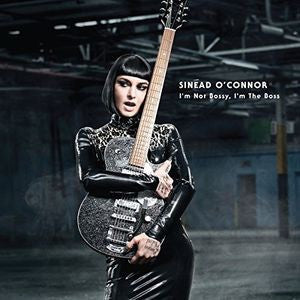 Sinead O'Connor - I'm Not Bossy, I'm The Boss [LP] (download)