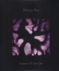 Mazzy Star - Seasons Of Your Day [2LP]