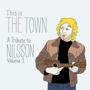 NELSON TRIBUTE - THIS IS THE TOWN