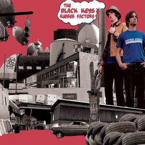 Black Keys, The - Rubber Factory [LP] (180 Gram, download)