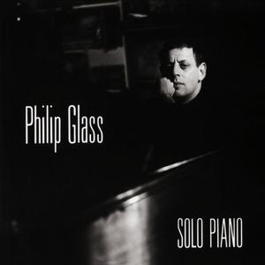 Philip Glass - Solo Piano [LP]