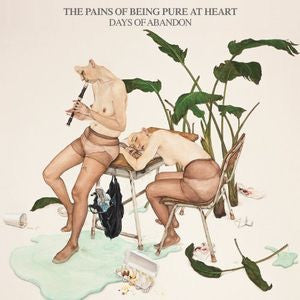 Pains Of Being Pure At Heart, The - Days Of Abandon [LP]