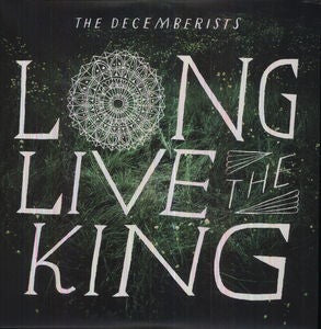 Decemberists, The - Long Live The King [LP]