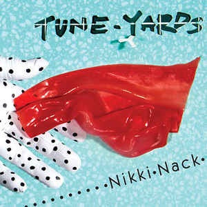 Tune-Yards - Nikki-Nack [LP] Red