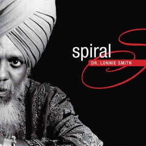 Dr. Lonnie Smith - Spiral [LP]