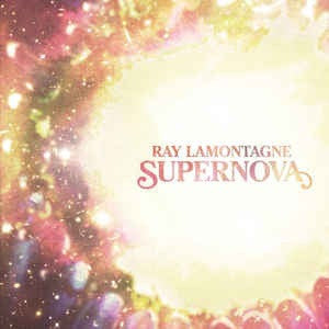 Ray LaMontagne - Supernova / Pick Up A Gun [7'']