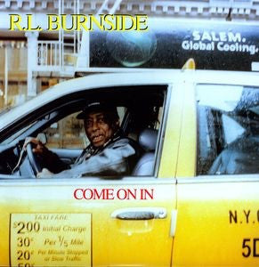 R.L. Burnside - Come On In [LP]
