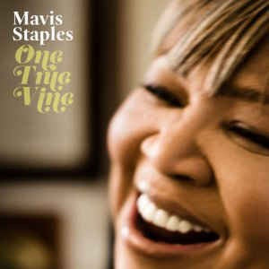 Mavis Staples - One True Vine [LP+CD]