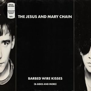 Jesus And Mary Chain, The - Barbed Wire Kisses (B-sides And More) [LP]
