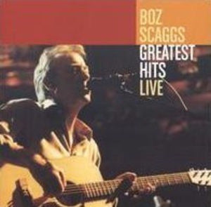 BOZ SCAGGS - GREATEST HITS LIVE (3LP)