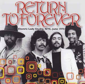 RETURN TO FOREVER - ELECTRIC LADY STUDIO NYC JUNE 1975