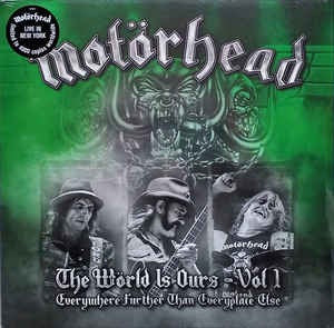 Copy of Motorhead - The World Is Ours - Vol1 [New York]