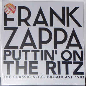 FRANK ZAPPA PUTTIN' ON TGHE RITZ  VOL.1