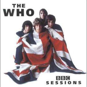 THE WHO - BBC SESSIONS (IMPORT)